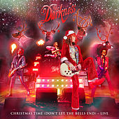 Christmas Time (Don't Let the Bells End) (Live) by The Darkness