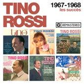 1967-1968 - Les succès (Remasterisé en 2018) de Tino Rossi