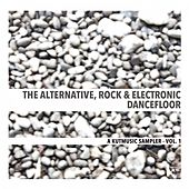 The Alternative, Rock and Electronic Dancefloor (A Kutmusic Sampler, Vol. 1) de Various Artists
