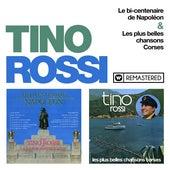 Le bicentenaire de Napoléon & Les plus belles chansons corses (Remasterisé en 2018) de Tino Rossi