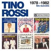 1978-1982 - Les succès (Remasterisé en 2018) by Tino Rossi