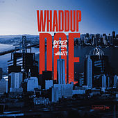 Whaddup Doe (feat. Mozzy) de Derez De'Shon