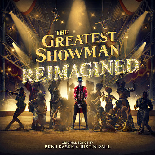 The Greatest Showman: Reimagined von Various Artists