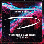 Love Again by White Out