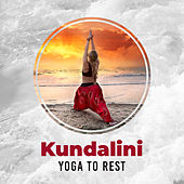 Kundalini Yoga to Rest von Lullabies for Deep Meditation
