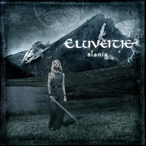 Slania (10 Years) by Eluveitie