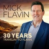 30 Years Travelin' to Flavin (Live Version) di Mick Flavin