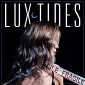 Fragile by Luxtides