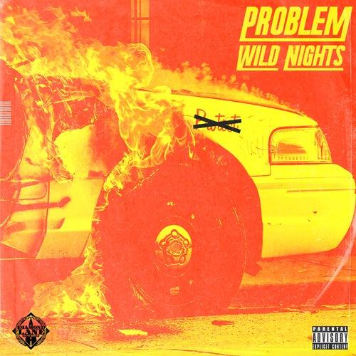 Wild Nights de Problem