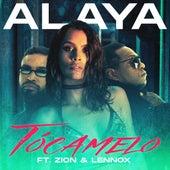 Tócamelo (feat. Zion & Lennox) de Alaya