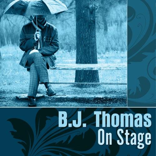 On Stage de B.J. Thomas