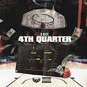 4th Quarter by D-Nice
