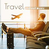 Travel Chillout Music von Ibiza Chill Out