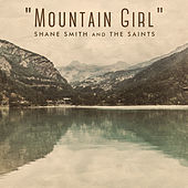 Mountain Girl by Shane Smith