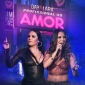 Profissional do amor (Ao vivo) de Day & Lara