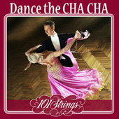 Dance the Cha Cha by 101 Strings Orchestra