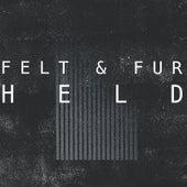 Held by Felt