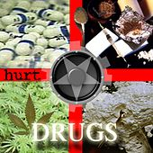 Drugs by Hurt