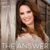 The Answer by Taria Lee