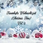 Traumhafte Weihnachtszeit (Christmas Time), Vol. 2 von Various Artists