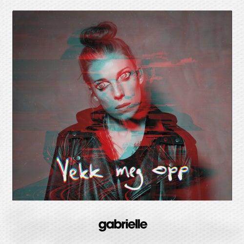 Vekk Meg Opp by Gabrielle