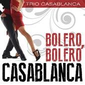 Bolero, Bolero Casablanca by Trio Casablanca