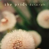Duracraft by The Prids