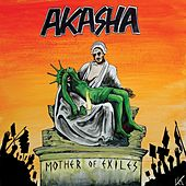 Mother of Exiles by Akasha