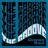 The Groove: Classic Soul von Various Artists