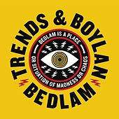 Bedlam by Trends