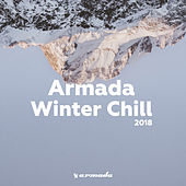 Armada Winter Chill 2018 von Various Artists