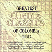Greatest Cumbia Classics, Vol. 3 de Various Artists