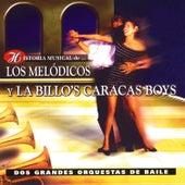 Historia Musical de Los Melódicos y La Billos Caracas Boys de Various Artists