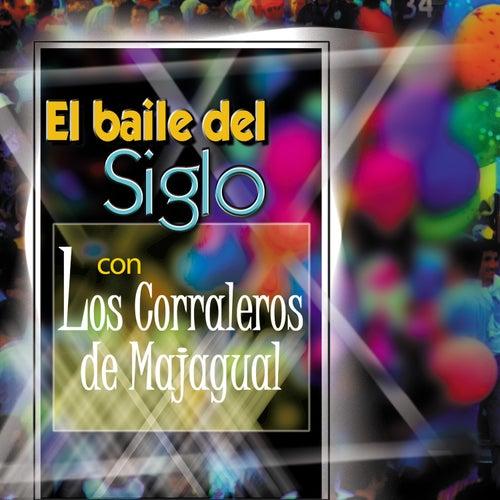 El Baile del Siglo Con Los Corraleros de Majagual de Los Corraleros De Majagual