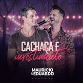 Cachaça e Investimento, #Rolezinholight (Ao Vivo) von Maurício & Eduardo