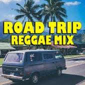 Road Trip Reggae Mix de Various Artists