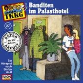 027/Banditen im Palasthotel von TKKG Retro-Archiv