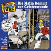 030/Die Mafia kommt zur Geisterstunde von TKKG Retro-Archiv