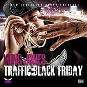Traffic: Black Friday by Yung Jones