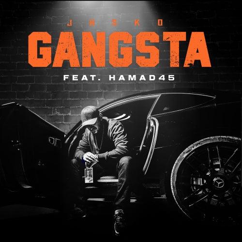 Gangsta (feat. Hamad45) von Jasko