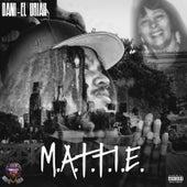 M.A.T.T.I.E. de Dani-El Uriah