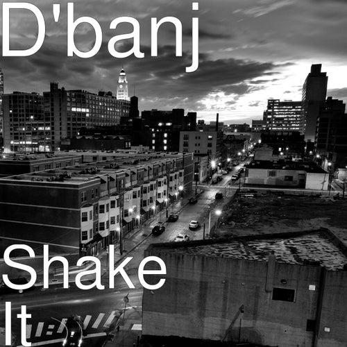 Shake It by D'banj