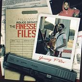The Finesse Files by Young Trav