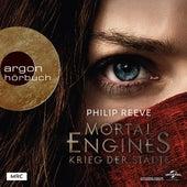 Krieg der Städte - Mortal Engines, Band 1 (Ungekürzte Lesung) von Philip Reeve