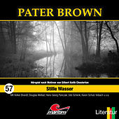 Folge 57: Stille Wasser von Pater Brown