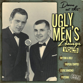 Down at the Ugly Men's Lounge, Vol. 3 - Presented by Professor Bob von Various Artists