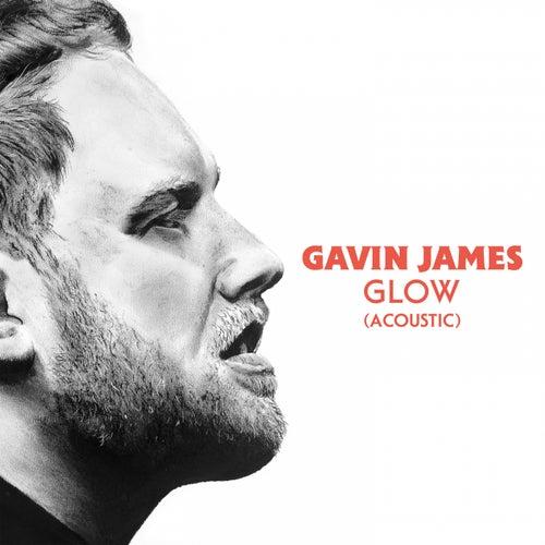 Glow (Acoustic) de Gavin James