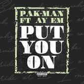 Put You On de Pakman