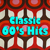 Classic 60's Hits by Various Artists