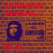 La Izquierda Canta Así, Vol. 10 de Various Artists